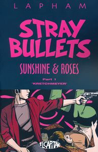 [Stray Bullets: Sunshine & Roses: Volume 1 (Product Image)]