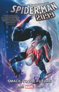 [Spider-Man 2099: Volume 3: Smack To The Future (Product Image)]