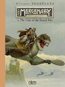 [The Mercenary: Definitive Edition: Volume 1: The Cult Of The Sacred Fire (Hardcover) (Product Image)]