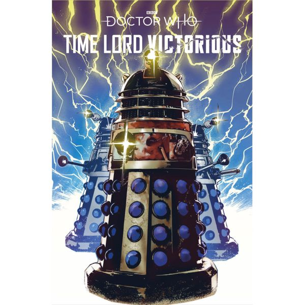 [The cover for Doctor Who: Time Lord Victorious #1 (Cover D Dalek Variant)]
