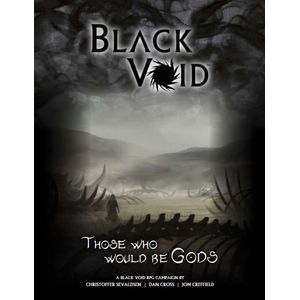 [Black Void: RPG: Those Who Would Be Gods (Product Image)]