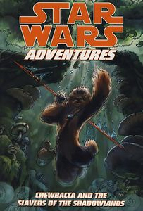 [Star Wars Adventures: Chewbacca And The Slavers Of The Shadowlands (Titan Edition) (Product Image)]