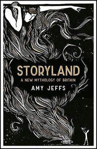 [Storyland: A New Mythology Of Britain (Hardcover) (Product Image)]