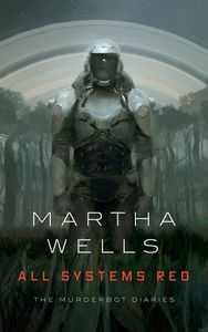 [The Murderbot Diaries: Book 1: All Systems Red (Signed Bookplate Edition) (Product Image)]