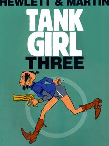 [Tank Girl: Volume 3 (Signed Anniversary Edition) (Product Image)]