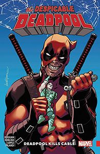 [Despicable Deadpool: Volume 1: Deadpool Kills Cable (Product Image)]
