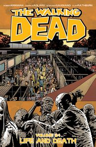 [Walking Dead: Volume 24: Life & Death (Product Image)]