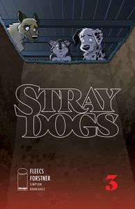 [Stray Dogs #3 (Cover A Forstner & Fleecs) (Product Image)]