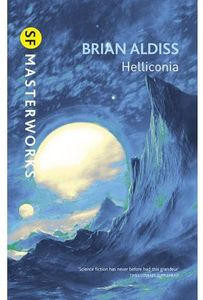 [SF Masterworks: Helliconia: Hellonica Spring, Helliconia Summer, & Helliconia Winter (Product Image)]