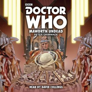 [Doctor Who: Mawdryn Undead: 5th Doctor Novelisation (Product Image)]