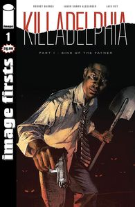 [Image Firsts: Killadelphia #1 (Product Image)]