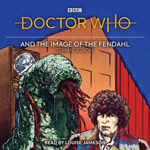 [Doctor Who & The Image Of The Fendahl: 4th Doctor Audio CD (Product Image)]