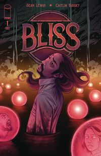 [The cover for Bliss #1]