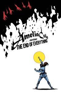[Amelia Cole Versus The End Of Everything (Product Image)]