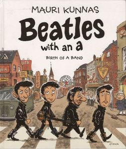 [Beatles With An A: Birth of A Band (Hardcover) (Product Image)]