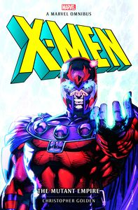 [Marvel Classic Novels: X-Men: The Mutant Empire Omnibus (Product Image)]