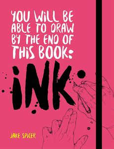 [You Will Be Able To Draw By The End Of This Book: Ink (Product Image)]