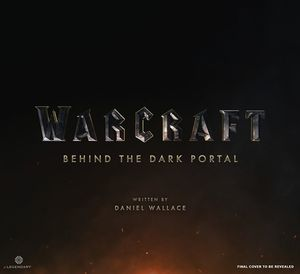 [Warcraft: Behind The Dark Portal (Hardcover) (Product Image)]