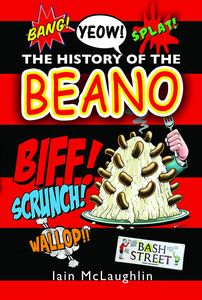 [The History Of The Beano (Hardcover) (Product Image)]