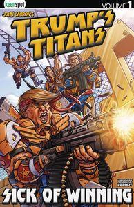 [Trumps Titans: Volume 1: Sick Of Winning (Product Image)]