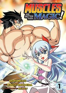 [Muscles Are Better Than Magic!: Volume 1 (Product Image)]