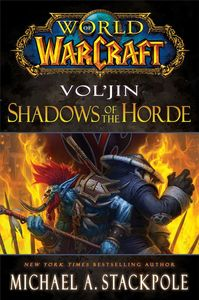 [World Of Warcraft: Mists Of Pandaria: Book 2: Vol'jin: Shadows Of The Horde (Product Image)]