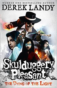 [Skulduggery Pleasant: Book 9: Dying Of The Light (Product Image)]