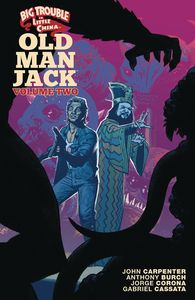 [Big Trouble In Little China: Old Man Jack: Volume 2 (Product Image)]