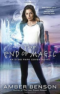 [Echo Park Coven: Book 3: The End Of Magic (Product Image)]