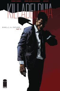 [Killadelphia #6 (Cover A Alexander) (Product Image)]