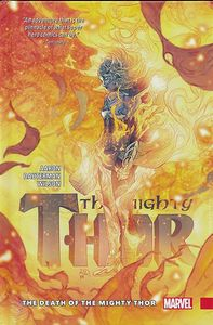 [Mighty Thor: Volume 5: Death Of Mighty Thor (Premiere Edition - Hardcover) (Product Image)]