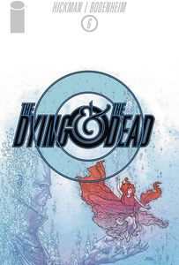 [The Dying & The Dead #6 (Product Image)]