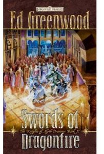 [Forgotten Realms: Knights OF Myth Drannor: Book 2: Swords Of Dragonfire (Product Image)]