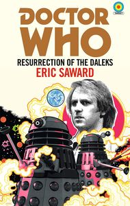 [Doctor Who: Resurrection Of The Daleks (Target Collection) (Signed Bookplate Edition) (Product Image)]