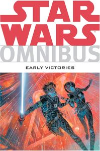 [Star Wars: Omnibus: Early Victories (Product Image)]