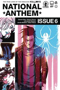 [True Lives Of The Fabulous Killjoys: National Anthem #6 (Cover B) (Product Image)]