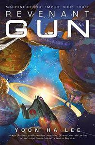 [Machineries Of Empire: Book 3: Revenant Gun (Product Image)]
