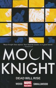 [Moon Knight: Volume 2: Dead Will Rise (Product Image)]