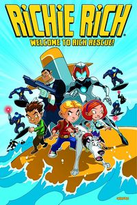 [Richie Rich: Volume 1: Welcome To Rich Rescue (Product Image)]