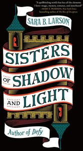 [Sisters Of Shadow & Light (Hardcover) (Product Image)]