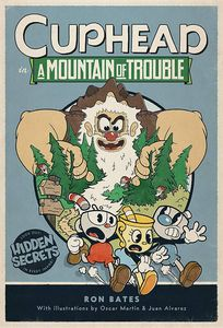 [Cuphead In A Mountain Of Trouble: A Cuphead Novel (Hardcover) (Product Image)]