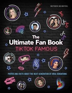 [Tiktok Famous: The Ultimate Fan Book (Product Image)]