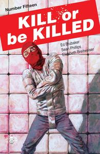 [Kill Or Be Killed #15 (Product Image)]