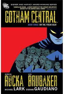 [Gotham Central: Volume 3: On The Freak Beat (Hardcover) (Product Image)]