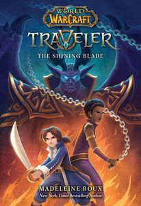 [The Shining Blade: World Of Warcraft Traveller #3 (Product Image)]