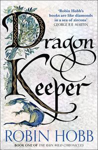 [The Rain Wild Chronicles: Book 1: Dragon Keeper (Product Image)]