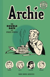 [Archie: Archives: The Double Date & Other Stories (Product Image)]