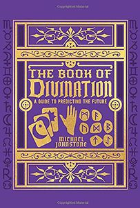 [The Book Of Divination: A Guide To Predicting The Future (Hardcover) (Product Image)]