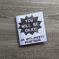 [The cover for You Will Be Okay: An Anti-Anxiety Pocketbook (One Shot)]