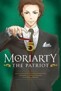 [Moriarty The Patriot: Volume 5 (Product Image)]